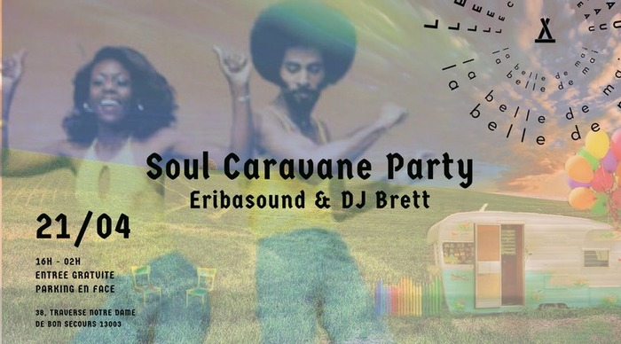 Lancement des Open Air : soul caravane party