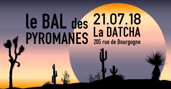 Le Bal Des Pyromanes // Sélection Caviar