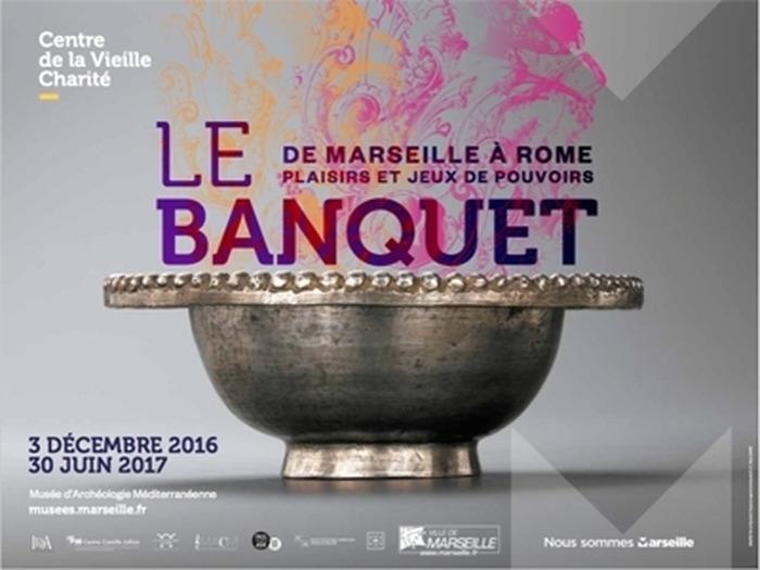 Journées du patrimoine 2017 - Le banquet de Marseille à Rome, plaisirs et jeux de pouvoirs
