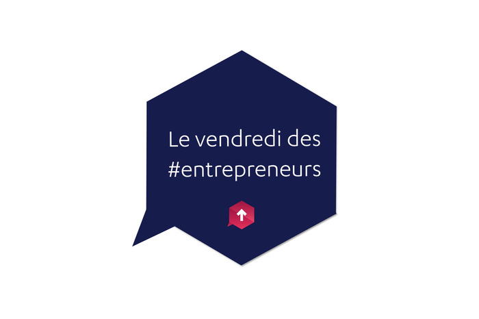 Le vendredi des entrepreneurs
