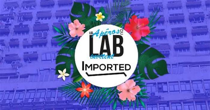 Les apéros du Lab - Imported Paris