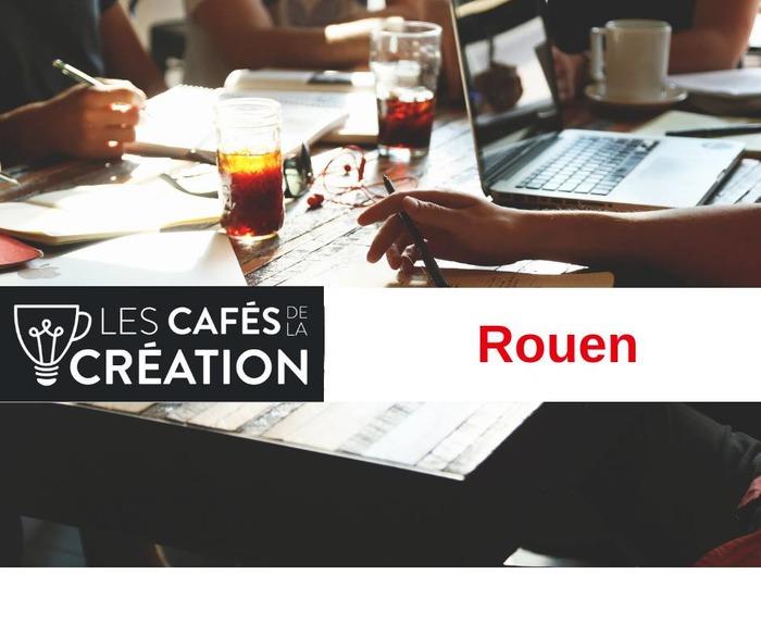 Les Cafés de la Création - Rouen