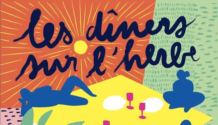 Les dîners sur l'herbe : le sens de la fête
