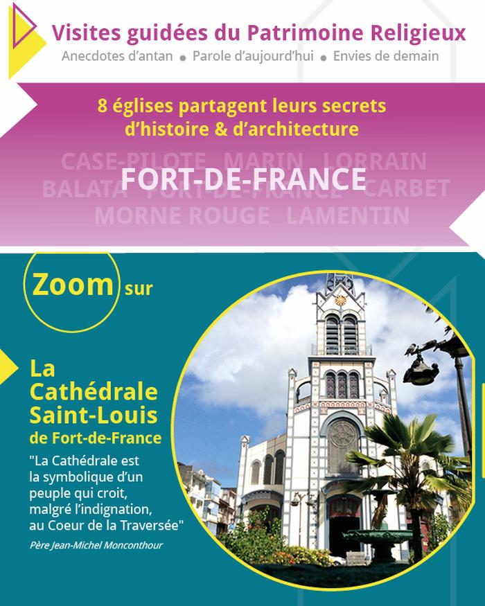 Journées du patrimoine 2018 - Zoom sur la Cathédrale Saint-Louis de Fort-de-France