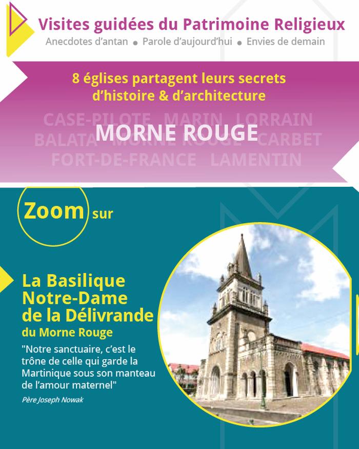 Journées du patrimoine 2018 - Zoom sur la Basilique Notre-Dame de la Délivrande du Morne Rouge