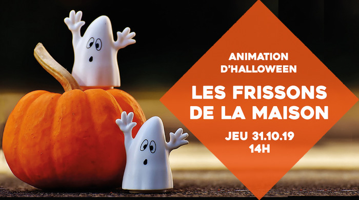 Les frissons de la maison (animations d'Halloween)