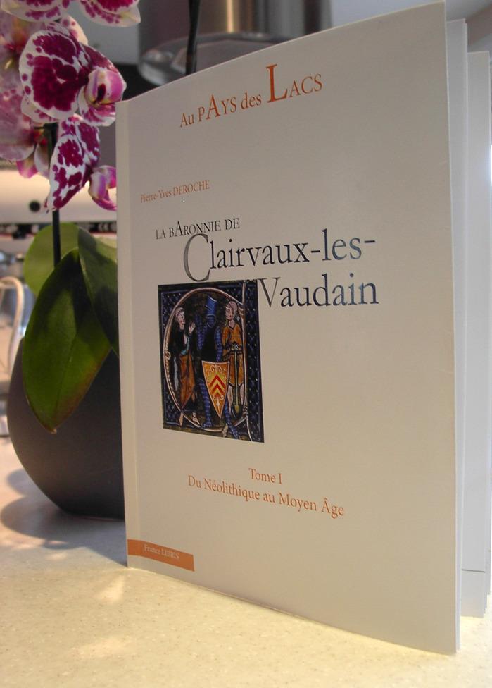 Journées du patrimoine 2017 - Chronologie des grandes familles des seigneurs de Clairvaux-les-Lacs