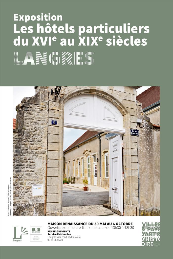 Journées du patrimoine 2019 - Les hôtels particuliers langrois du XVIe au XIXe siècle