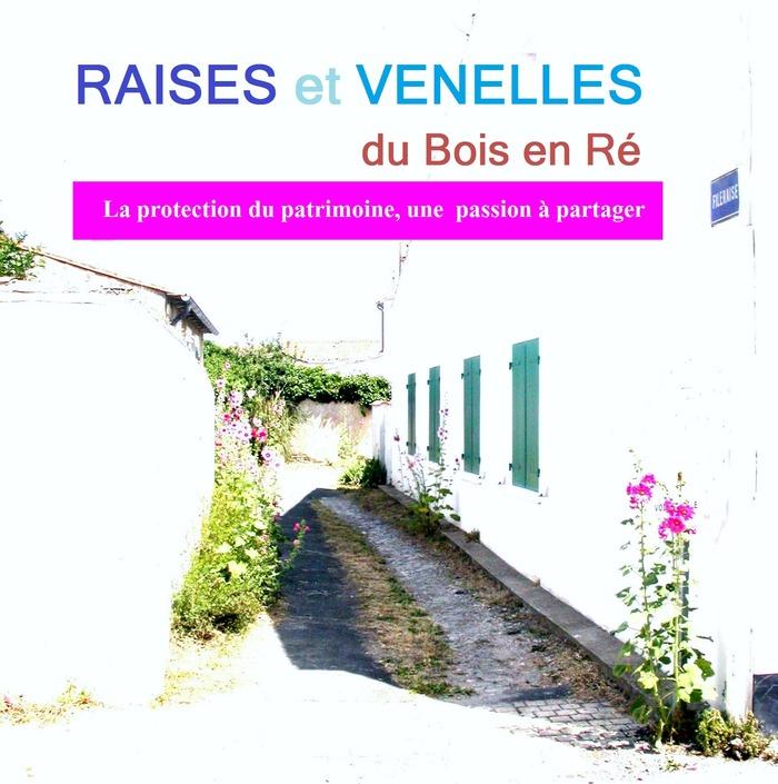 Crédits image : © Association Raises et venelles du Bois