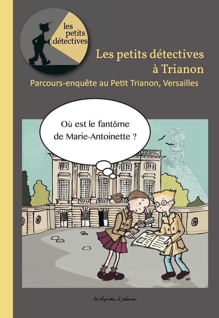 Journées du patrimoine 2018 - Les petits détectives à Trianon