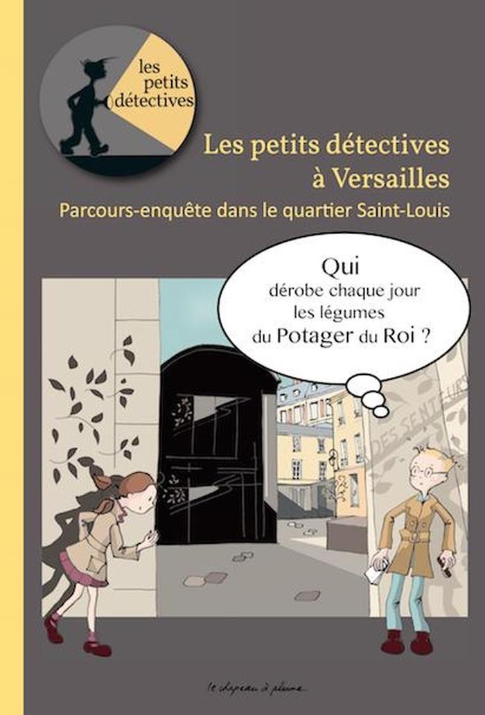 Journées du patrimoine 2018 - Les petits détectives à Versailles