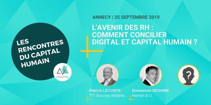 Les Rencontres du Capital Humain - L'avenir des RH : Comment concilier digital et capital humain?