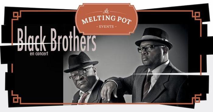 Les soirées Live du Melting Pot : Black Brothers