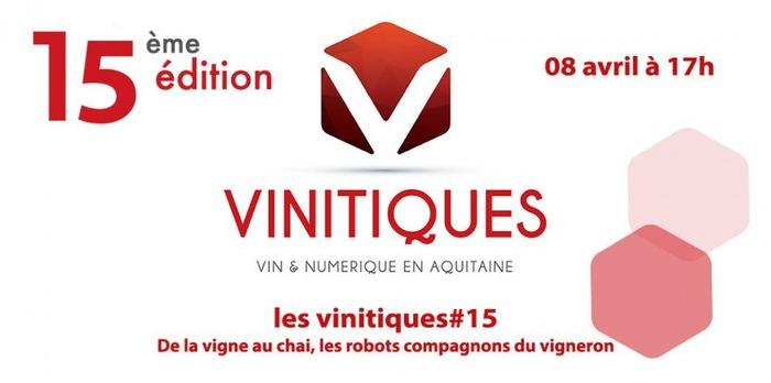 Les Vinitiques  #15ème Edition