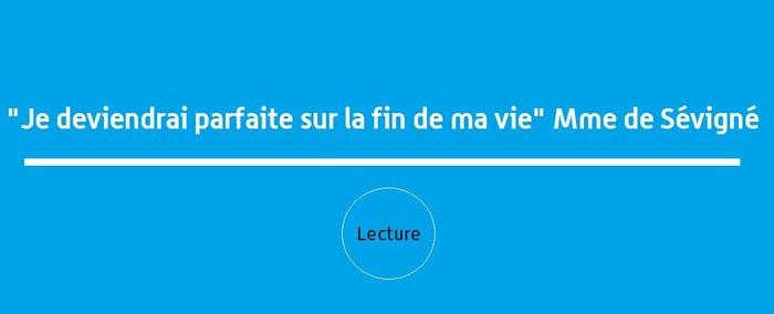 Journées du patrimoine 2017 - Lecture : Madame de Sévigné :
