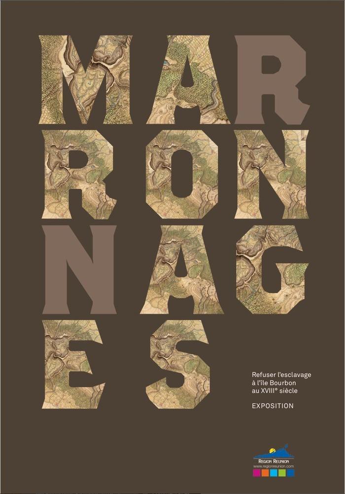 Journées du patrimoine 2017 - Marronnage - refuser l'esclavage à l'île Bourbon au XVIIIe siècle