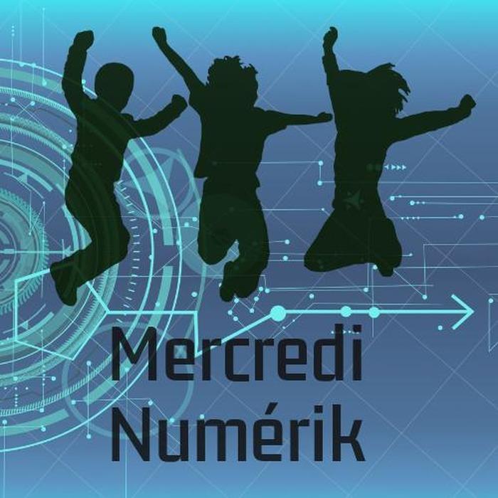 Mercredi Numérik