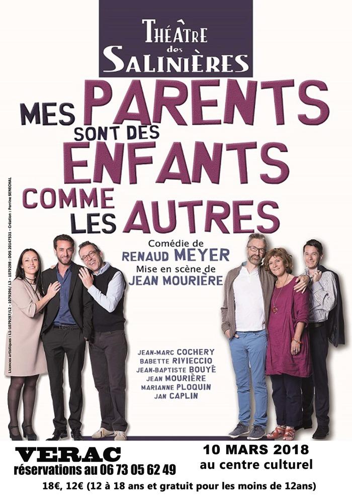 « MES PARENTS SONT DES ENFANTS COMME LES AUTRES » Comédie de Renaud MEYER