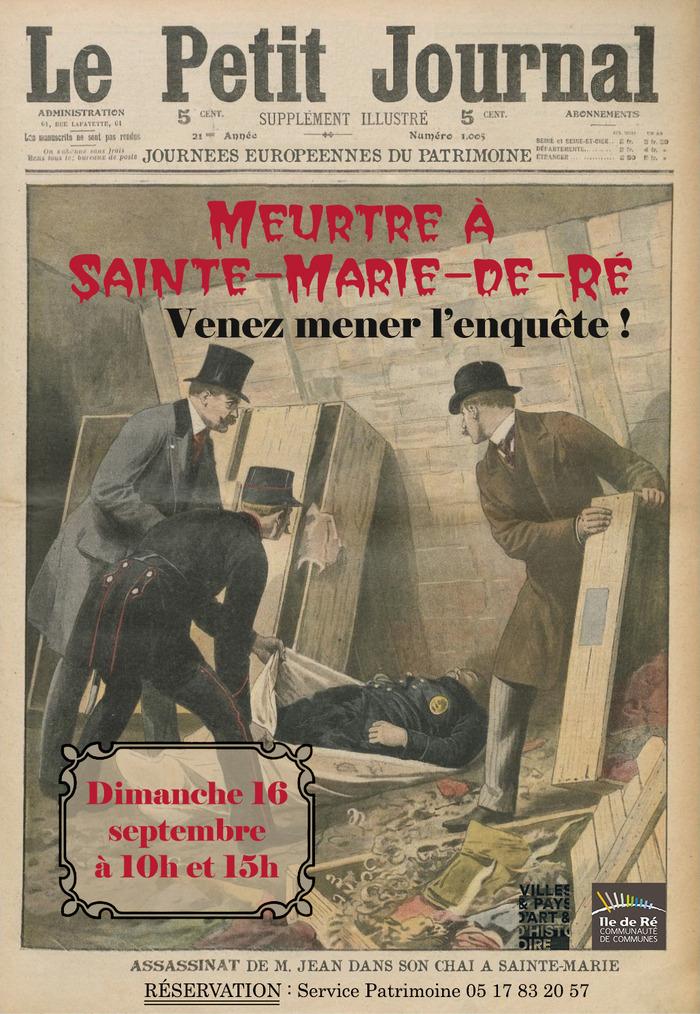Journées du patrimoine 2018 - Meurtre à Sainte-Marie-de-Ré