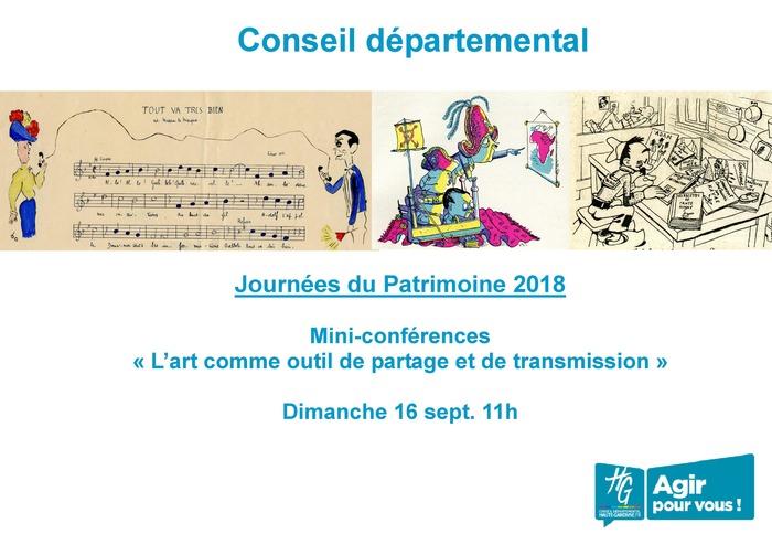 Journées du patrimoine 2018 - Mini-conférences sur le thème des arts comme outils de transmission, de partage et de témoignage