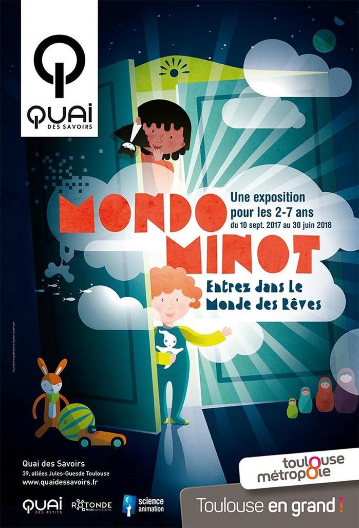 Mondot Minot, exposition au Quai des Savoirs jusqu'au 30 juin 2018