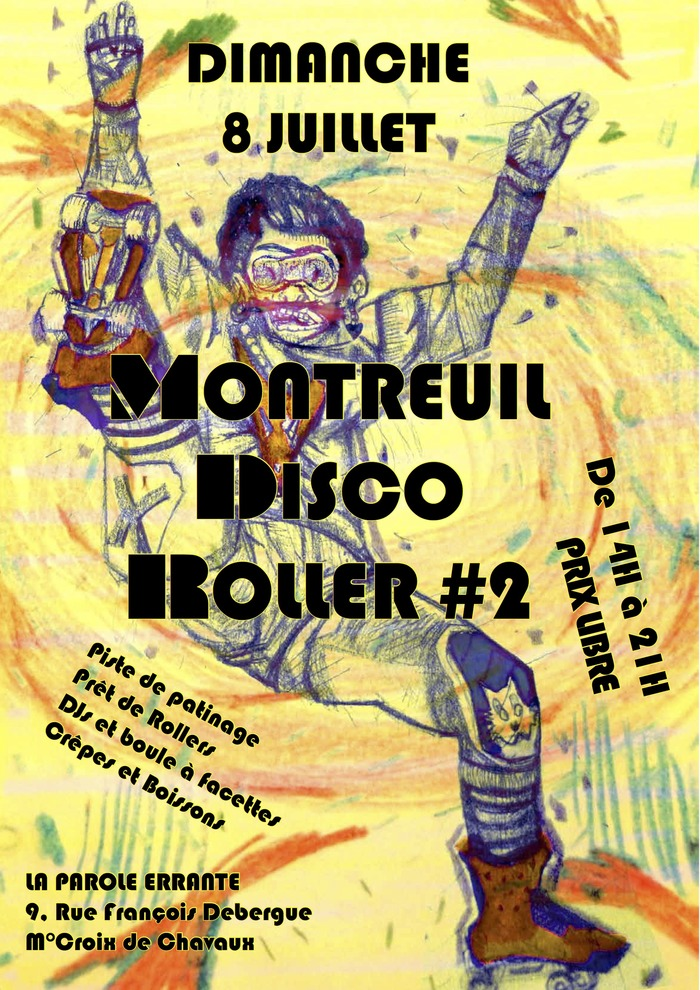 Montreuil Disco Roller #2