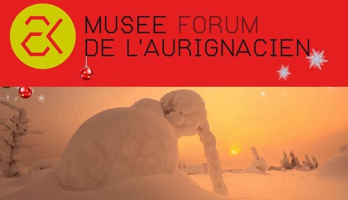 Musée de l'Aurignacien - Programme des vacances de noël