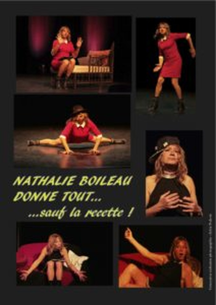 NATHALIE BOILEAU DONNE TOUT… SAUF LA RECETTE !