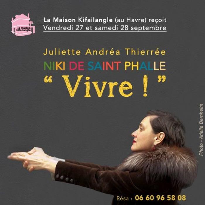 Niki de Saint Phalle, VIVRE  !