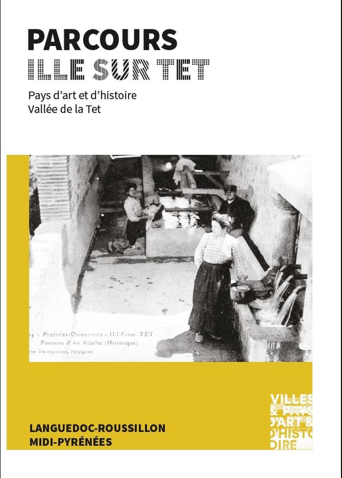 Journées du patrimoine 2017 - Parcours : Ille sur Tet
