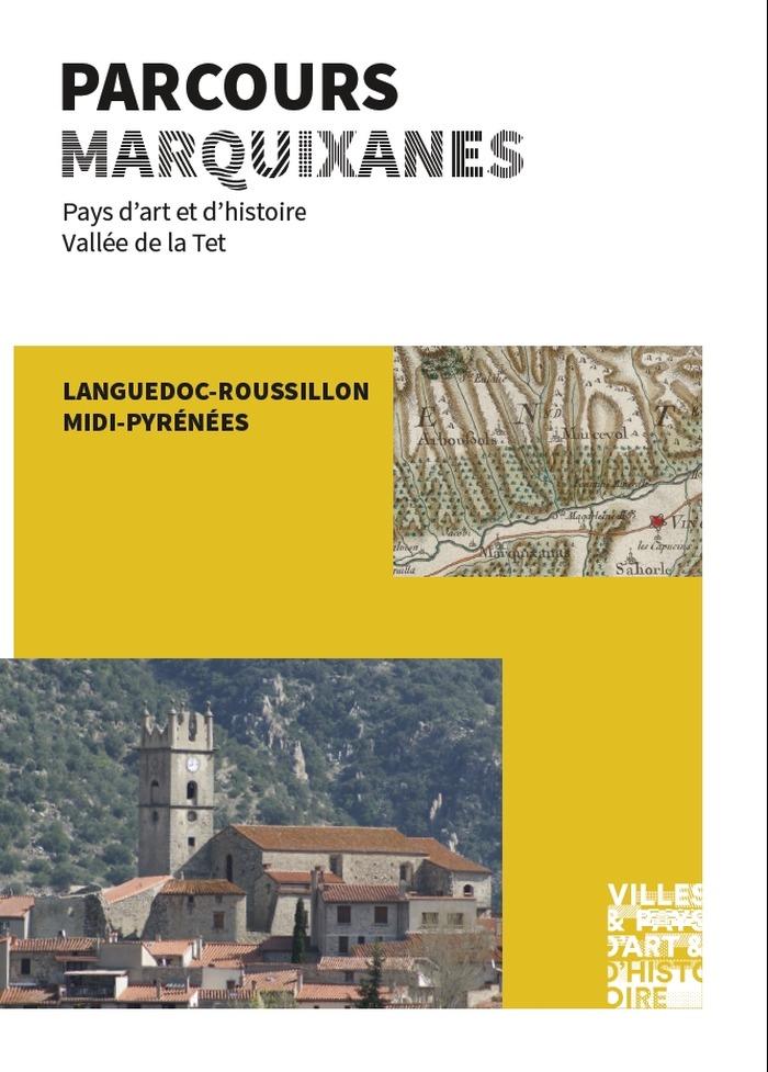 Journées du patrimoine 2017 - Parcours : Marquixanes