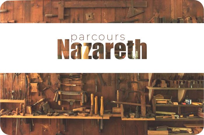 Parcours Nazareth - Retraite spirituelle