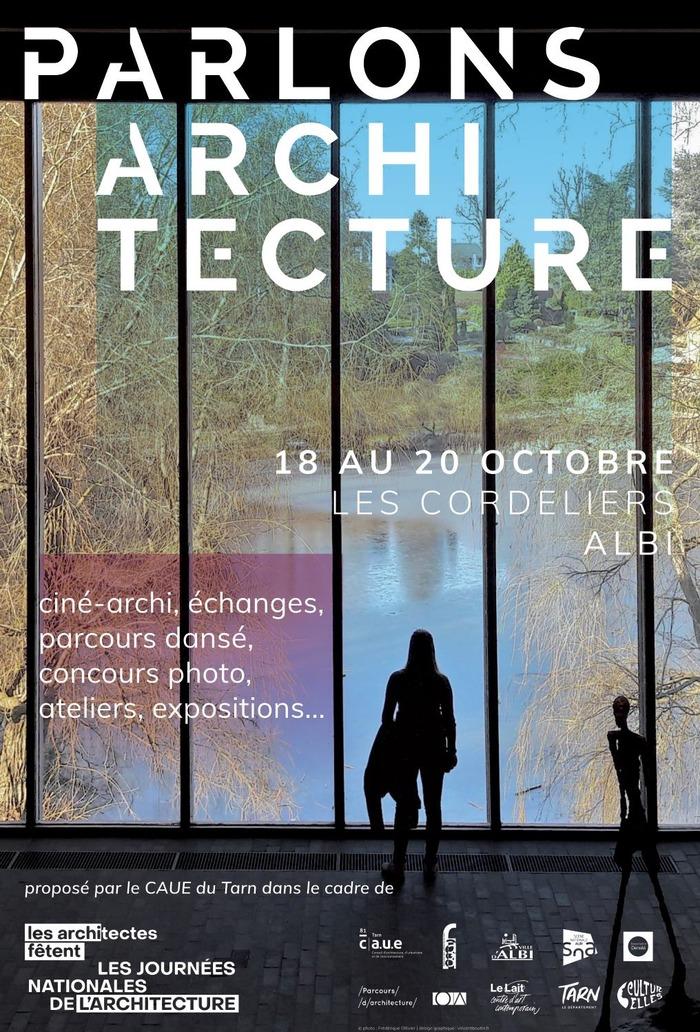 Un week-end à partager, Place des Cordeliers à Albi. Une manifestation pour partager le goût de l'architecture avec des échanges, ateliers, parcours dansés, expositions, concours et ciné-archi...