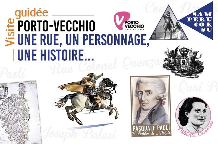 Journées du patrimoine 2017 - Porto-Vecchio, une rue, un personnage, une histoire...