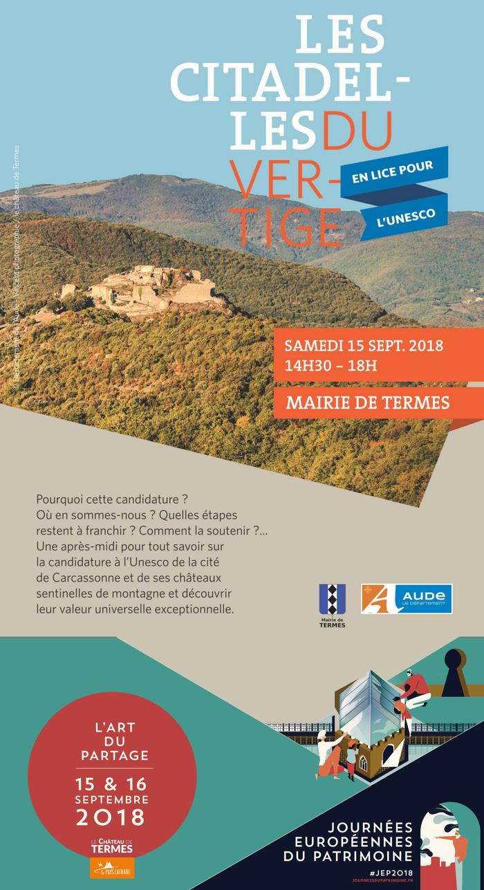 Journées du patrimoine 2018 - Présentation, échanges et visite sur la candidature au patrimoine mondial de l'Unesco du château de Termes