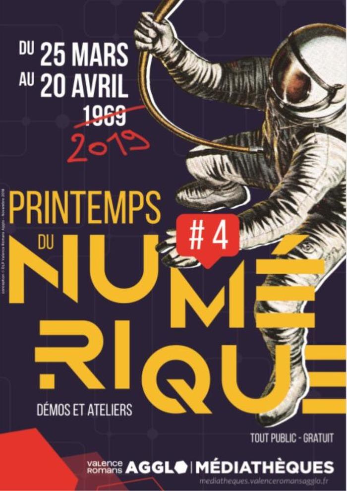 Printemps du numérique des Médiathèques Valence Romans Agglo - du 25 mars au 5 avril