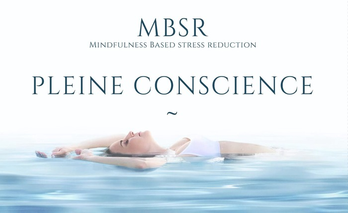 Programme MBSR  (Mindfulness Based Stress Reduction) - Anne BILLA-PETREAU