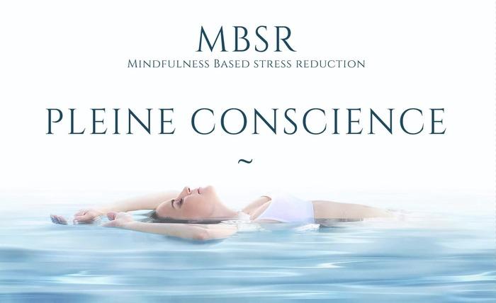 Programme MBSR  (Mindfulness Based Stress Reduction) - Anne BILLA-PETREAU