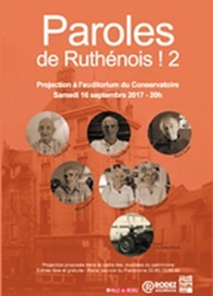 Journées du patrimoine 2018 - Projection de Paroles de Ruthénois 2