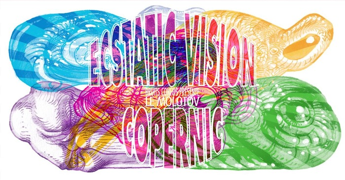 Psych Night : Ecstatic Vision // Copernic