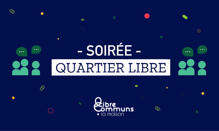Quartier Libre : Self Sovereign Tech Meetup