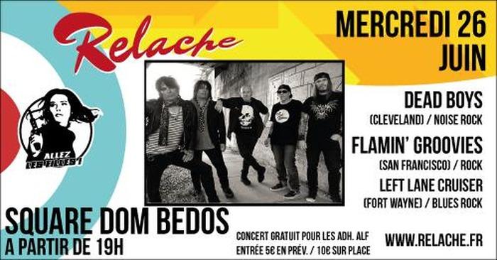 Relache n°10 : DeadBoys / Flamin' Groovies / Left Lane Cruiser