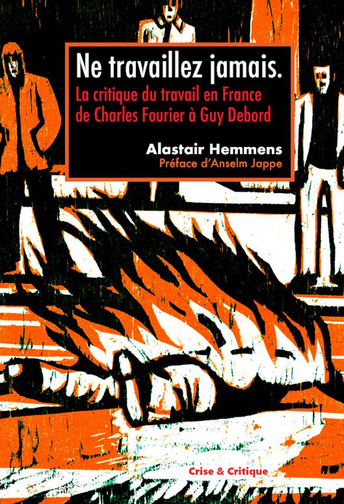 Rencontre autour du livre « Ne travaillez jamais ! » de Alastair Hemmens