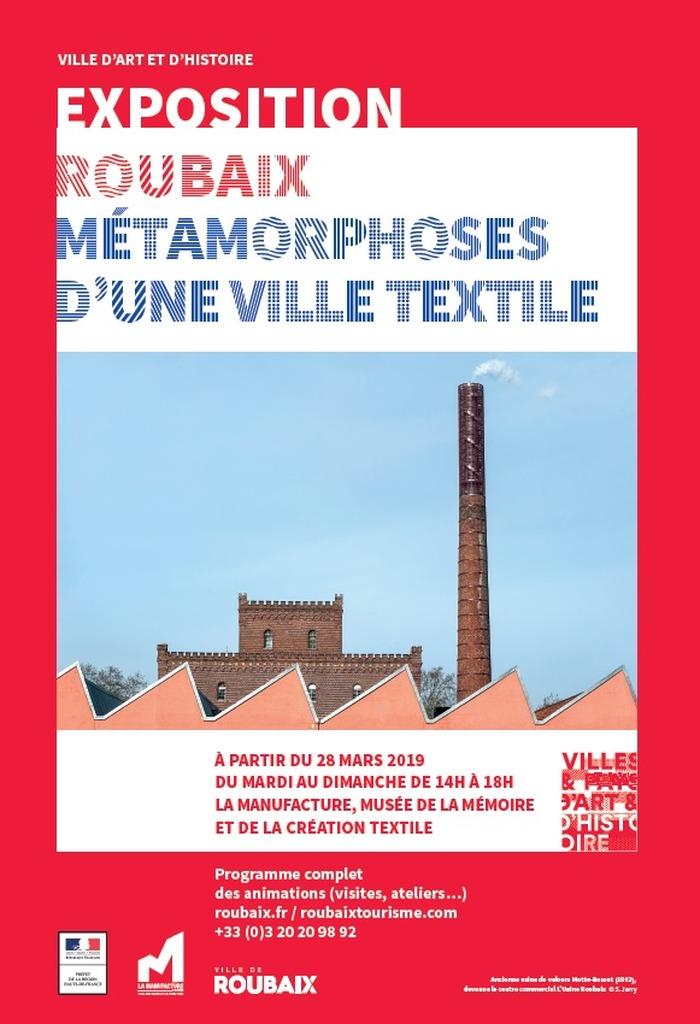 Roubaix : Métamorphoses d'une ville textile