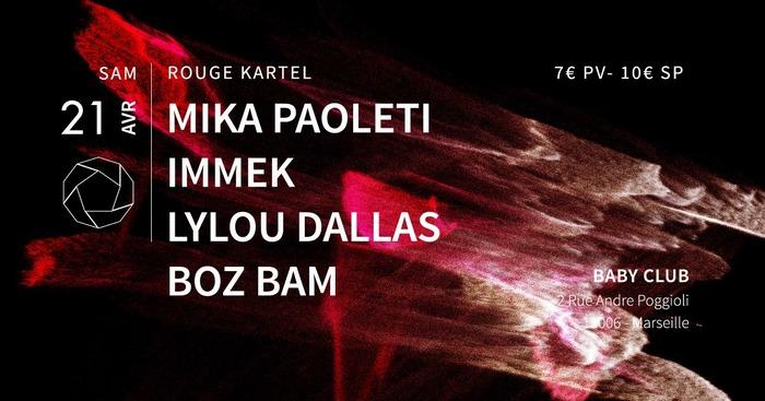 Rouge Kartel w/ Mika Paoleti / Immek / Lylou Dallas / Boz Bam