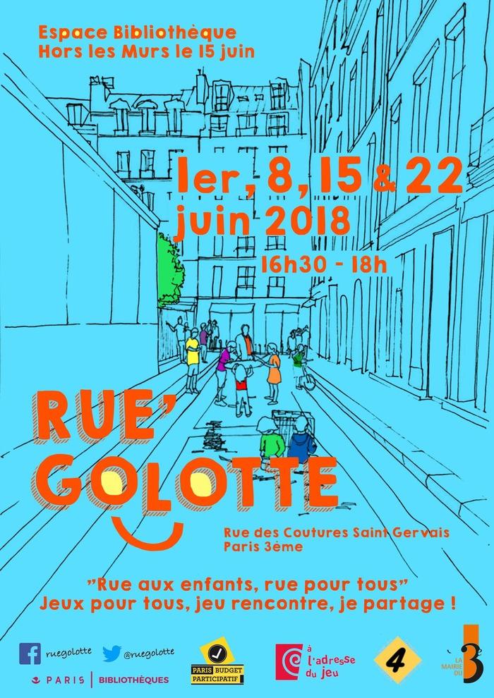 Rue'Golotte, une rue pour les enfants !