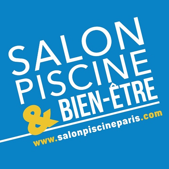 Salon piscine bien etre for Salon bien etre paris