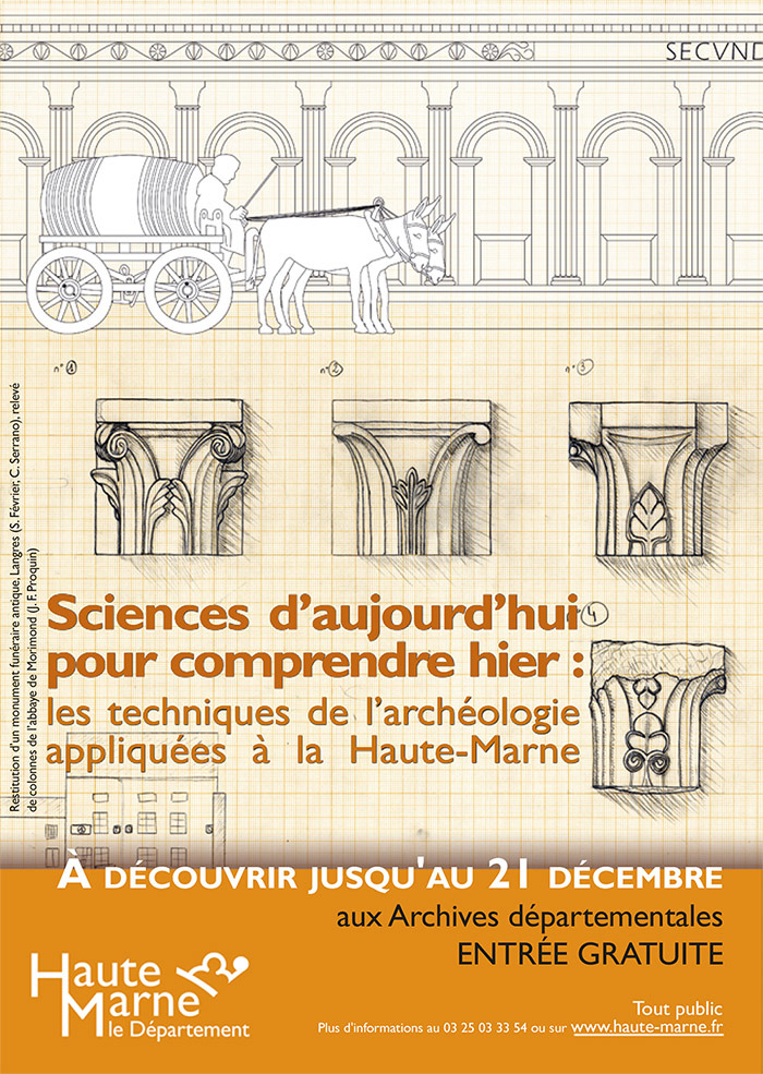 Sciences d'aujourd'hui pour comprendre hier, les techniques de l'archéologie appliquées à la Haute-Marne