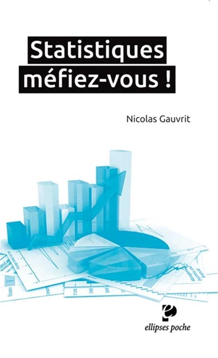 SCIENCES INFUSES - Statistiques, méfiez vous ! - Rencontre sur les statistiques avec le mathématicien Nicolas Gauvrit