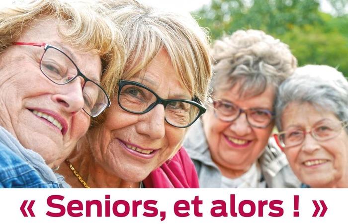 Seniors, et alors ! Demandez le programme !